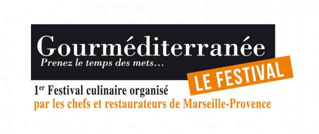 festival de cuisine gourm diterran e du 22 au 24 septembre marseille marseille en goguette. Black Bedroom Furniture Sets. Home Design Ideas